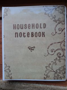 Great concept- Make a Household Notebook that includes shopping lists, to do lists, schedules, chore lists, etc.
