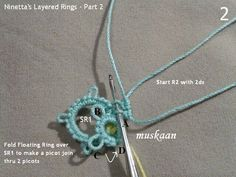 muskaan's T*I*P*S: Tatting Tutorial : Layered Rings Part 2 and sneak peek