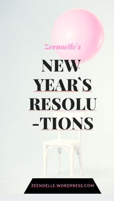My New Years Delusions, uhm, I mean resolutions