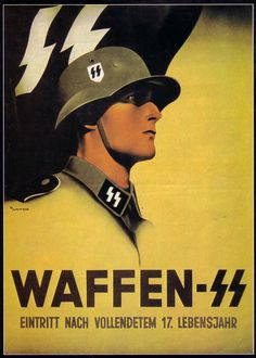 "A wartime propaganda poster, reading: ""Waffen-SS—Enlistment After the 17th Year of Age"""