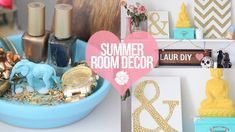 DIY: Easy Summer Room Decor   LaurDIY (+playlist)
