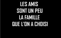 Translation: Friends are the family we choose for ourselves. French Phrases, French Words, French Quotes, Words Quotes, Wise Words, Me Quotes, Sayings, Family Quotes, How To Speak French