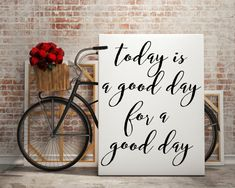 Today Is A Good Day For A Good Day Inspirational by FullMoonPrints