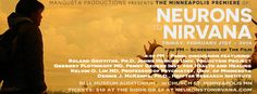 N2N Midwest Premiere in Minneapolis!  Get tickets at www.neuronstonirvana.com #psychedelicmedicines