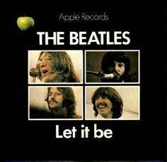 Let It Be; The Beatles