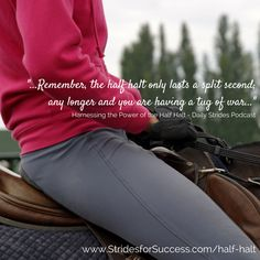 Using the half halt to improve both your riding and your horses way of going | Daily Strides Podcast | Audio horse riding lessons