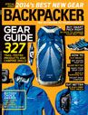 March 2014 HIKE SMARTER: 4 WAYS TO HIKE RIGHT -Learn how to stay dry in a storm, navigate without a compass, and walk right. -by: Backpacker Editors
