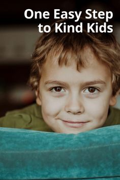 Raising kids who value being kind doesn't have to be hard. Here's how to do it in one easy step.