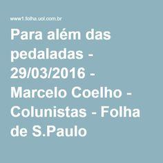 Para além das pedaladas - 29/03/2016 - Marcelo Coelho - Colunistas - Folha de S.Paulo