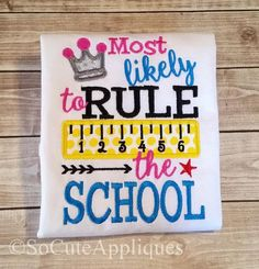 Embroidery design 5x7 Most likely to RULE the by SoCuteAppliques