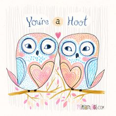You're a hoot! by Miriam Bos | #illustration #handlettering #miriambos