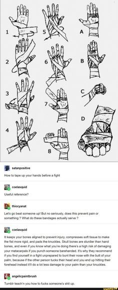 G satanpositive Useful reference? e thiocyanat Let's go beat someone up! But no seriously, does this prevent pain or something What do these bandages actually serve - iFunny :) Book Writing Tips, Writing Prompts, Costume Sports, Weird Facts, Fun Facts, Tumblr Funny, Funny Memes, Ju Jitsu, A Silent Voice