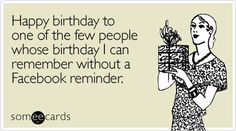 Happy birthday to one of the few people whose birthday I can remember without a Facebook reminder