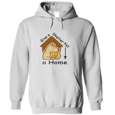 Give a shelter pet a loving home - #christmas gift #gift for men. THE BEST  => https://www.sunfrog.com/Pets/Give-a-shelter-pet-a-loving-home-White-69252446-Hoodie.html?id=60505