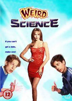 """Weird Science - """"If you want be a party animal, you have to learn to live in the jungle. """""""