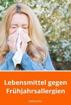 Lebensmittel gegen Frühjahrsallergien | eatsmarter.de #gesundheit #frühling #allergies #ernährung #allergien #tips