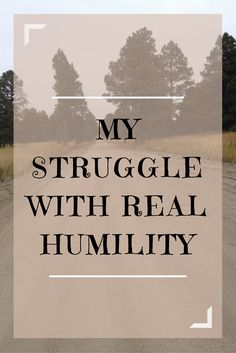 What is real humility? What is False modesty?  How can you tell the difference between the two?    James 4:10, 'Humble yourselves in the sight of the Lord, and he shall lift you up.'