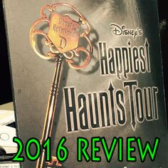 Review of the 2016 Happiest Haunts Tour at Disneyland.