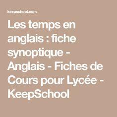 Les temps en anglais : fiche synoptique - Anglais - Fiches de Cours pour Lycée - KeepSchool