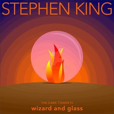 Wizard and Glass | The Dark Tower