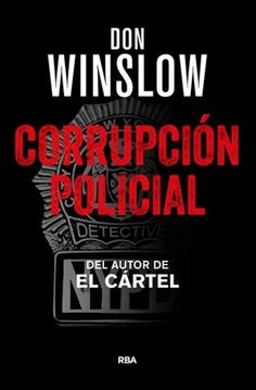 Corrupción policial (Don Winslow)-Trabalibros