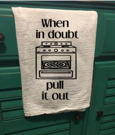 This graphic is made of black iron on vinyl, and is pressed onto a white flour sack towel. *Please note, this towel is meant to be used for decoration only* Kitchen Humor, Kitchen Sayings, Funny Kitchen Signs, Kitchen Vinyl, Do It Yourself Wedding, Dish Towels, Hand Towels, Diy Tea Towels, Cricut Creations