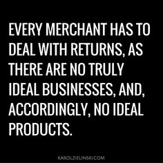 Every merchant has to deal with returns.