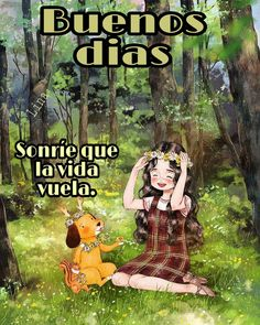 131. ♡Sonríe!!! Buenos días.♡ Good Morning, Flora, Nostalgia, Comic Books, Comics, Indiana, Hollywood, House, Spanish Quotes