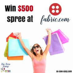 * Enter for a chance to win a $500 shopping spree at fabric.com - Ends 2/8/17