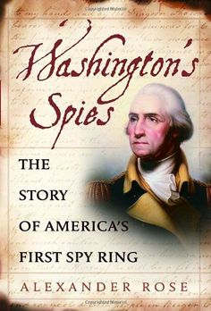 Long Island Spy Ring | Home - George Washington and the Culper Spy Ring…