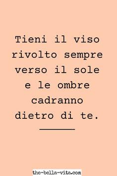 Motivational Phrases, Inspirational Quotes, Best Quotes, Life Quotes, Italian Quotes, Wonder Quotes, Self Motivation, Christmas Quotes, Powerful Words