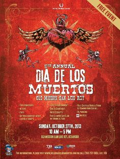 Dia de los Muertos 2013 at Old Mission San Luis Rey.   Poster designed and image owned by David Lozeau.