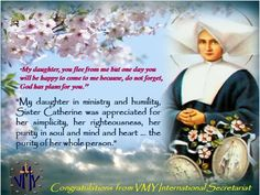 st catherine laboure   My daughter, you flee from me but one day you will be happy to come to ...