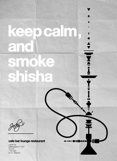 keep calm and smoke shisha