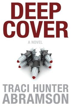 Deep Cover by Traci Hunter Abramson, http://www.amazon.com/dp/B00BOW5KLW/ref=cm_sw_r_pi_dp_aQqfub07SY6MM