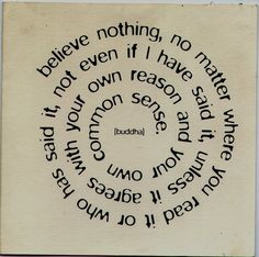 Believe Nothing life quotes quotes quote life quote wise quotes buddha. inspiring