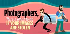 What to Do If Your Photographs Are Stolen - #Infographic  ||  The resources to learn good photography skills – composition, lighting, film development, digital editing – are just a Google search away. It's easy to post your photos online and get feedback to hone your skills, and even sell your photos online when you get to a professional level…