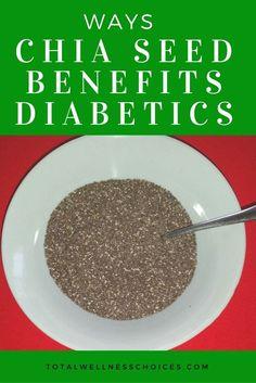 Ways Chia Seed Benefits Diabetics via @wellnesscarol