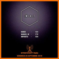 Impact Radio Show (Septembre 2014) @ Strom:kraft radio nanOO, Manuel-M, Imparato