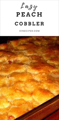 #cobbler #dreams #recipe #simple #peach #stuff #lazy #made #this #easy #the #are #is #of #so Lazy Peach Cobbler  Peach Cobbler is the stuf...
