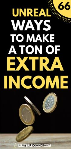unreal ways to make a ton of extra income Want financial peace? Start making extra income right now with the 66 money hacks in this post.Want financial peace? Start making extra income right now with the 66 money hacks in this post. Ways To Earn Money, Earn Money From Home, Earn Money Online, Money Tips, Way To Make Money, Money Hacks, How To Make, Money Fast, Online Income