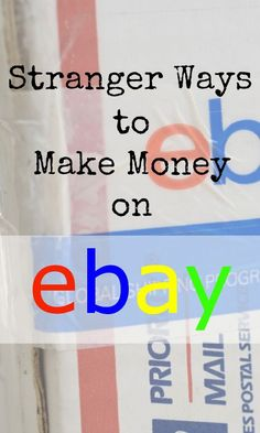 Stranger Ways to Make Money on eBay | The Skint Dad Blog
