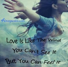 Love is like the Wind!