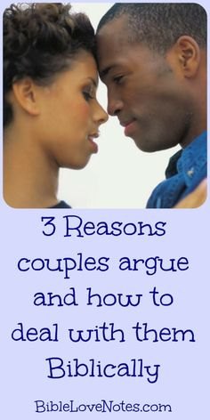 learning the 3 reasons why most couples argue can help us recognize our own areas of weakness so we can deal with them Biblically.