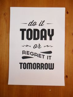 Do It Today by William Suckling, via Behance
