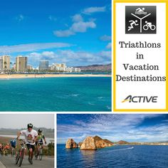 Triathlons in Vacation Destinations