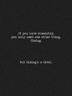 Timing..