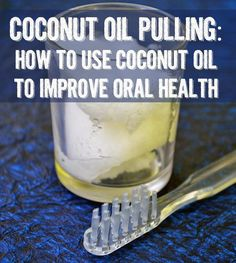 I've tried other oils - but i love coconut oil the best for oil pulling - plus it makes your teeth white! Coconut Oil Pulling How to use coconut oil to improve oral health Coconut Oil Pulling? Homemade Coconut Oil, Coconut Oil For Teeth, Coconut Oil Pulling, Coconut Oil Uses, Benefits Of Coconut Oil, Wellness Mama, Natural Teeth Whitening, Healthy Teeth, Healthy Bodies