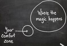your comfort zone .... and where the magic happens. So grateful my mom taught me this