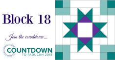 Block 18 for the Countdown to Paducah 2018. Patchwork Patterns, Quilt Block Patterns, Pattern Blocks, Quilt Blocks, 24 Blocks, Quilting Rulers, Quilting Tips, Quilting Projects, Quilting Designs
